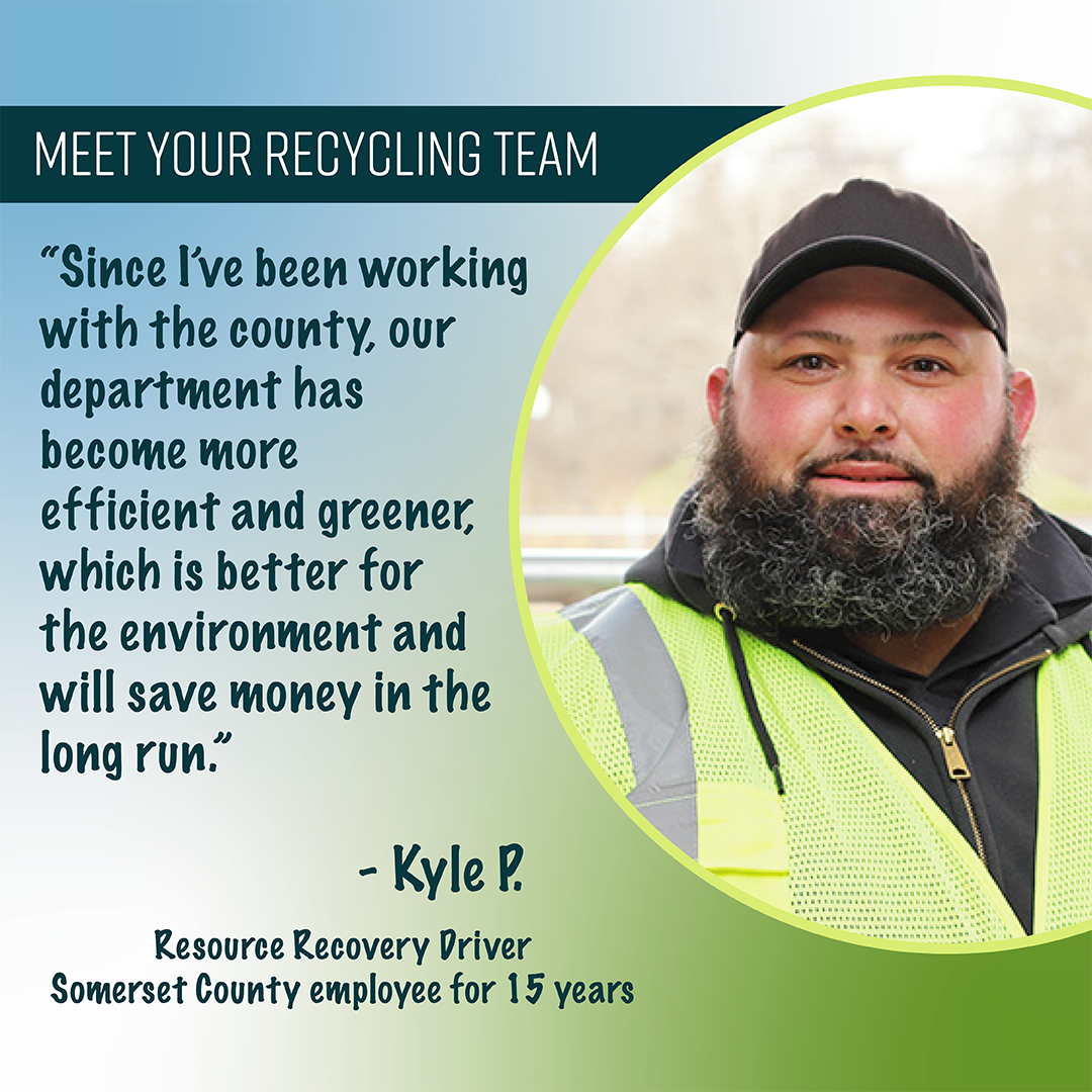 Kyle P. - Resource Recovery Driver, 15 yrs
